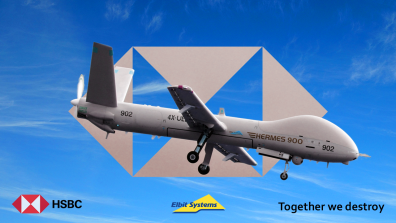 "An ad-hack showing an Elbit Hermes 900 drone over a HSBC logo in grey cut out of a blue sky. The red HSBC logo is in the bottom-left, the Elbit logo bottom-centre, and text in the bottom-right reads ""Together we destroy"""